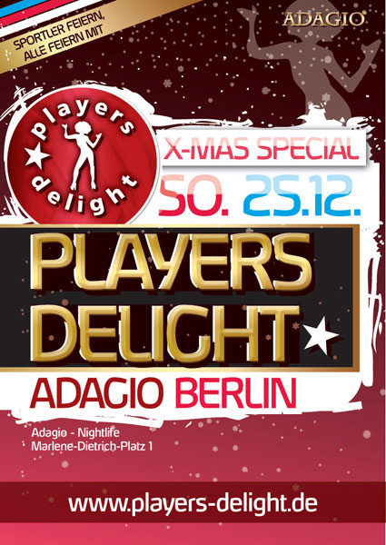 Flyer Players Delight X-Mas Special @ Adagio Berlin 25.12.2011