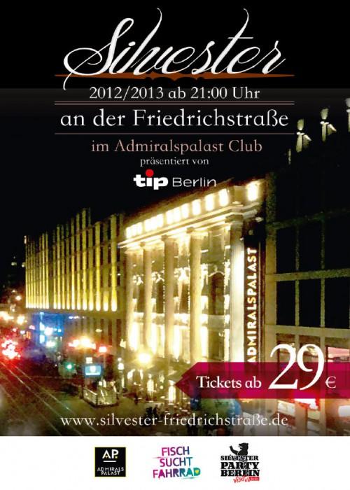 Silvester an der Friedrichstraße im Admiralspalast Club Berlin, December 31st 2012